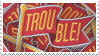Trouble! stamp