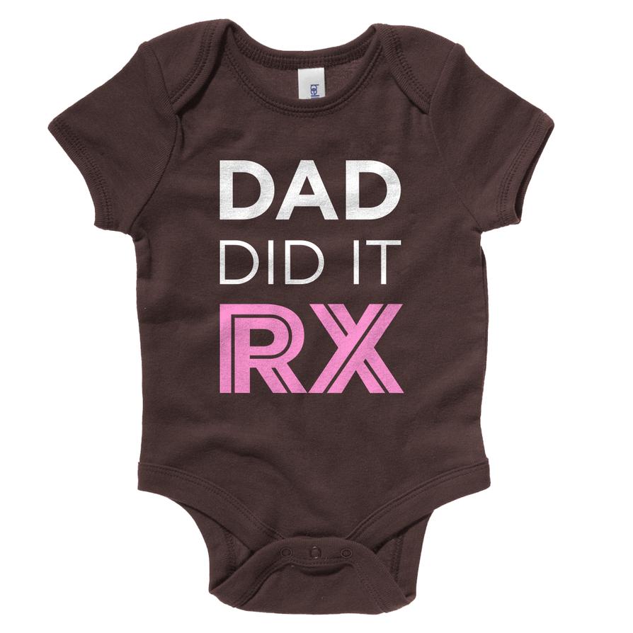Dad Did It RX - CrossFit Onesie by Garconis