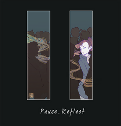 Pause - Reflect by liea