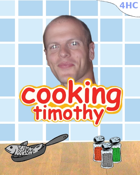 Cooking Timothy