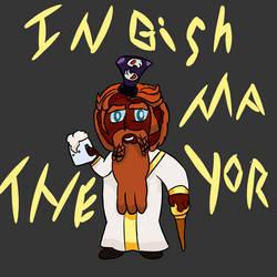 The Mayor of Delesholid: Ingish! by Wallespider