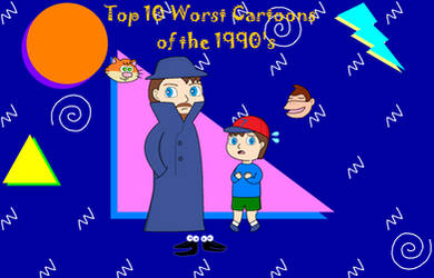 Top 10 Worst Cartoons of the 1990's Title Card by CrescentDream15