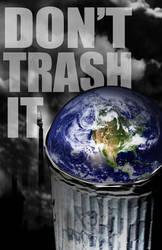 Don't Trash It by julietmciver