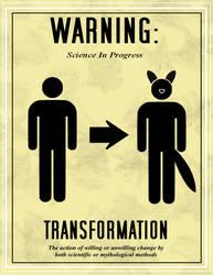 WARNING: Science In Progress - Transformation