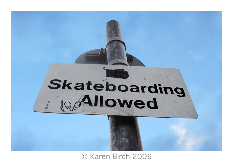 Skateboarding Allowed by karenbirch