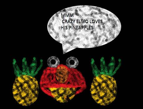 Elmo Loves Pineapples.