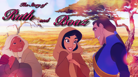 Disney's ''Story of Ruth'' by Lonewolf-Sparrowhawk