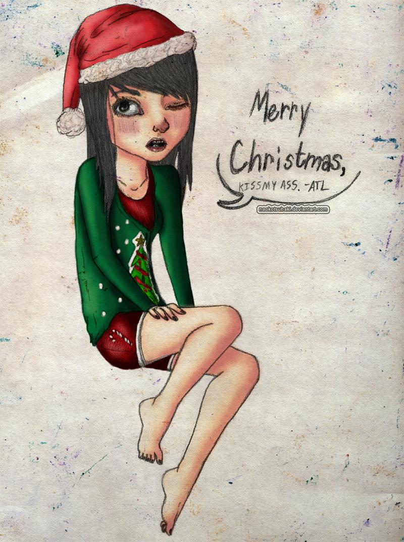 Merry Christmas, Kiss My Ass by naokotsubaki on DeviantArt