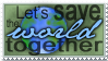 Save the World :stamp: by Amblygon