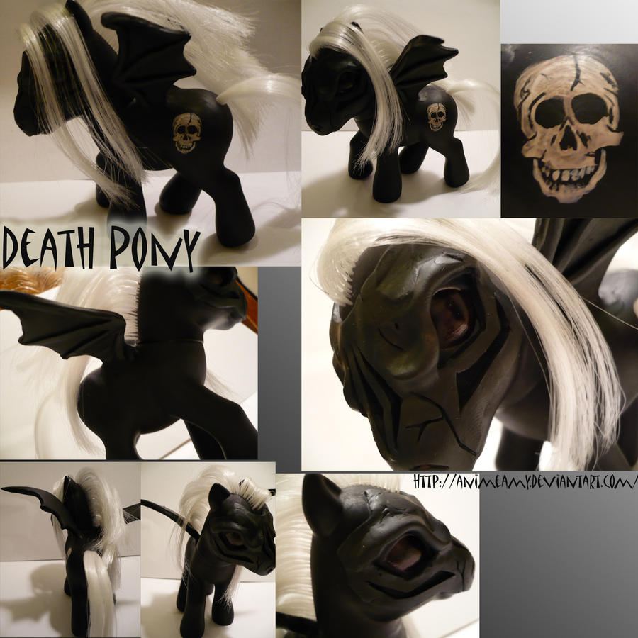 And I'm... DEATH PONY.