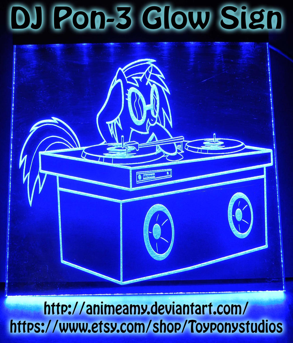 DJ Pon-3 Glow Sign by AnimeAmy