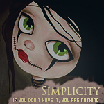 Simplicity - if you don't have it, you are nothing by tshiokiko