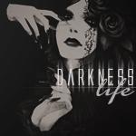 Darkness Life by tshiokiko