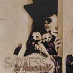 Sadness is kawaii by tshiokiko