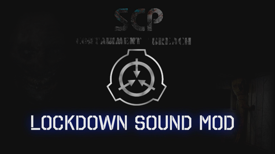 UPDATE: SCP Containment Breach: Lockdown Sound Mod by ResidentEddy