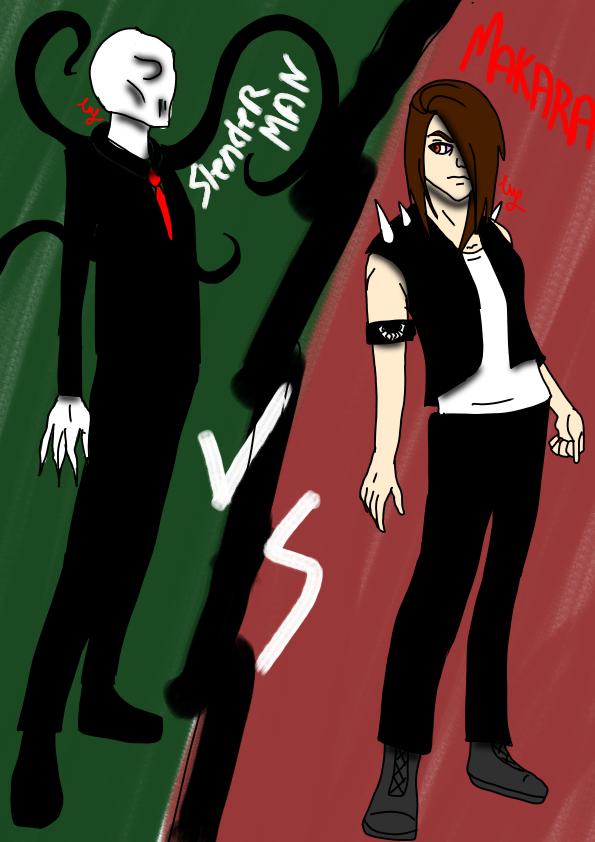 makara vs slenderman by me cm by creepymakara on deviantart