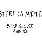 Midterm ANIM 101 by starrystar