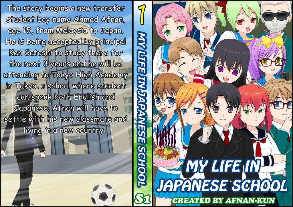 My Life In Japanese School Book Cover Season 1 by Afnan-kun