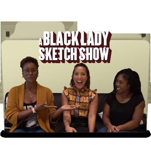 A Black Lady Sketch Show S1 Folder Icon By Darthiraecorpus On Deviantart
