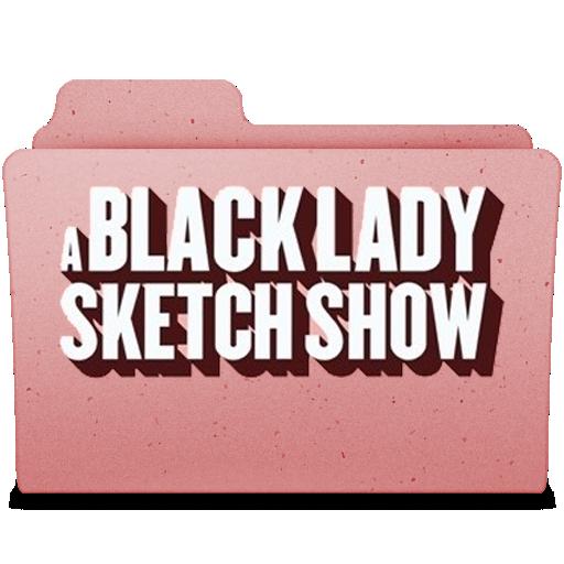 A Black Lady Sketch Show Folder Icon By Darthiraecorpus On Deviantart