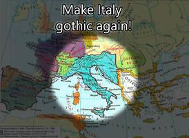 Make italy gothic again by Arminius1871