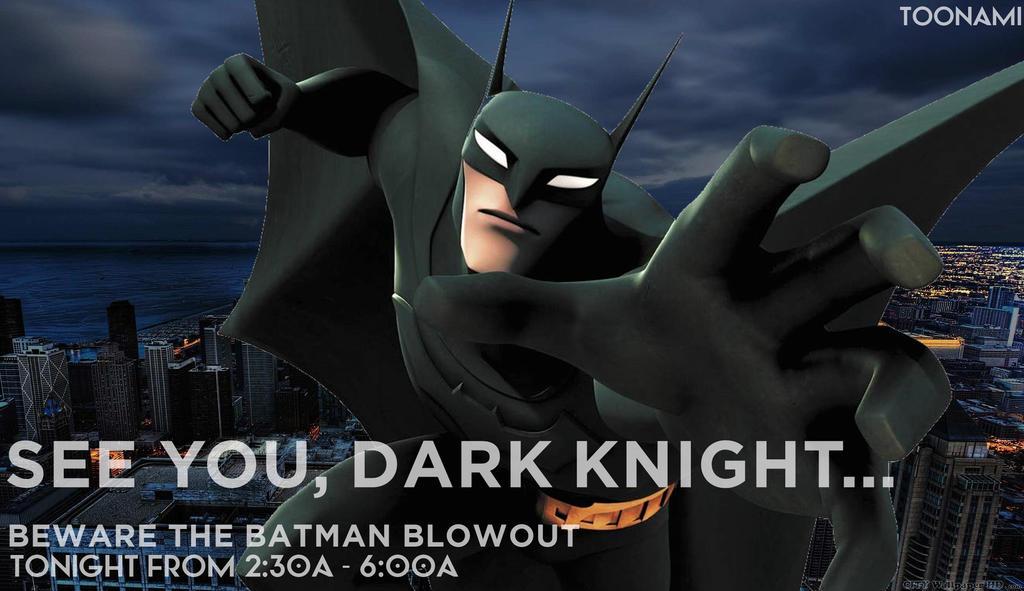 Toonami - Beware The Batman Blowout Marathon by JPReckless2444