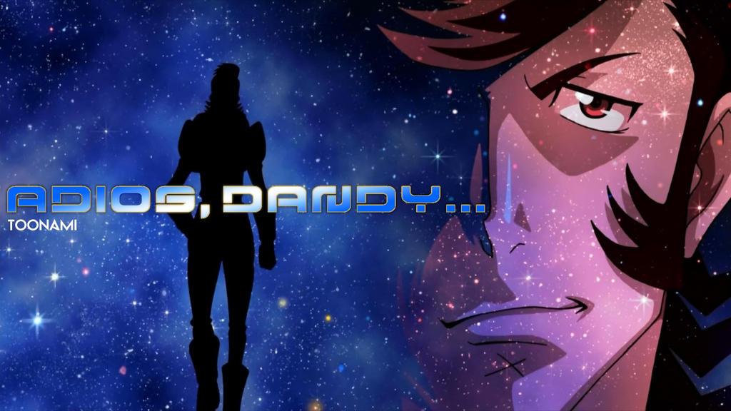 Adios, Dandy.... by JPReckless2444