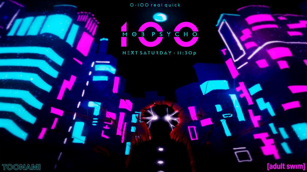 Toonami - Mob Psycho 100 Wallpaper by JPReckless2444 on ...