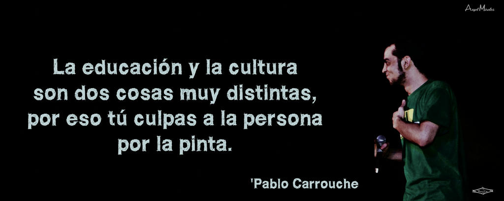 Frase de pablo carrouche by versatilrap on deviantart frase de pablo carrouche by versatilrap altavistaventures Image collections