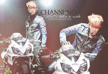Chansung 'Let's take a ride' by KissOfDeathXxX