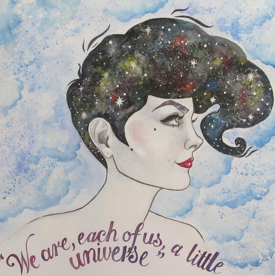 We are, each of us, a little universe EDIT by Lady-Katsa