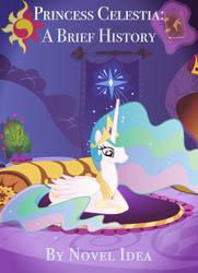 Princess Celestia - A Brief History