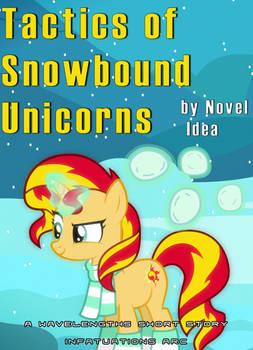 Tactics of Snowbound Unicorns