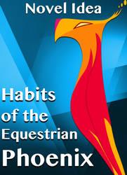 Habits of the Equestrian Phoenix