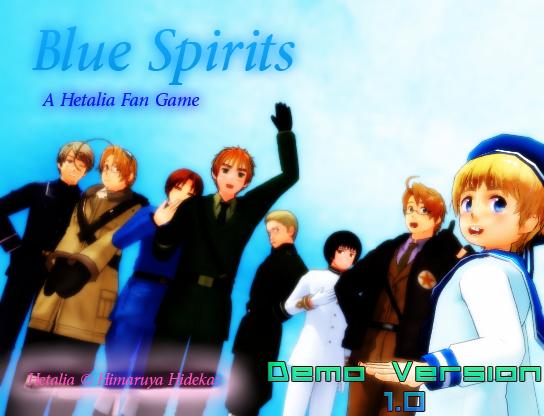 The Blue Spirits: A Hetalia FG [Demo 1.0] by xNature-lighTx