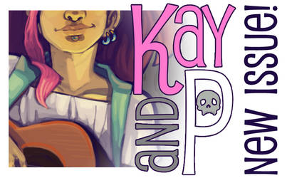 Kay and P: Issue 27, Wrong Way