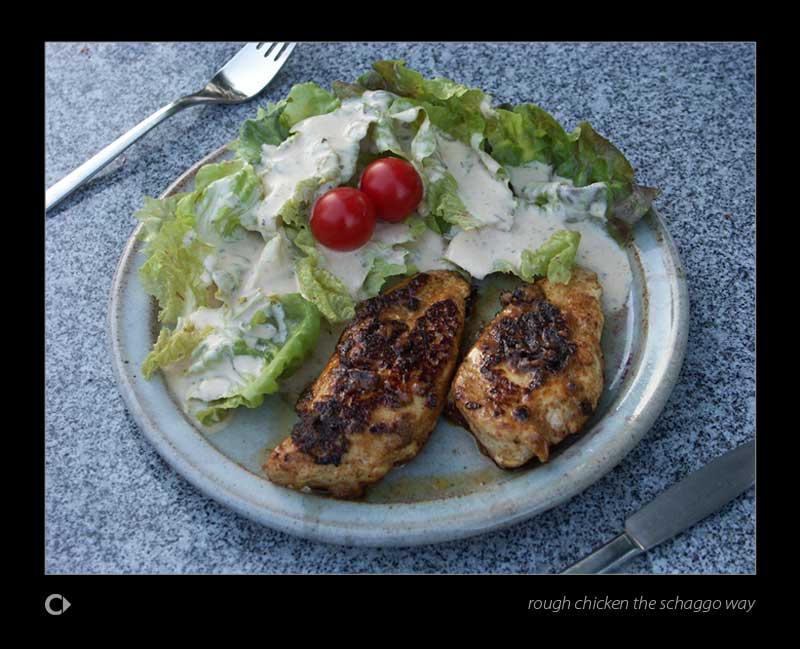 rough chicken the schaggo way by schaggo