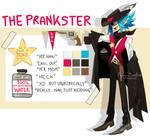 [CLOSED] The Prankster