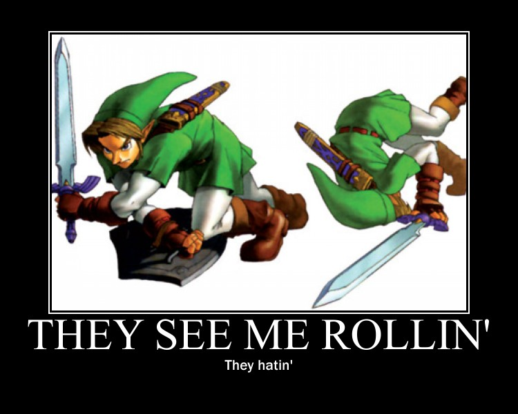 They See Link Rollin By Sillydua