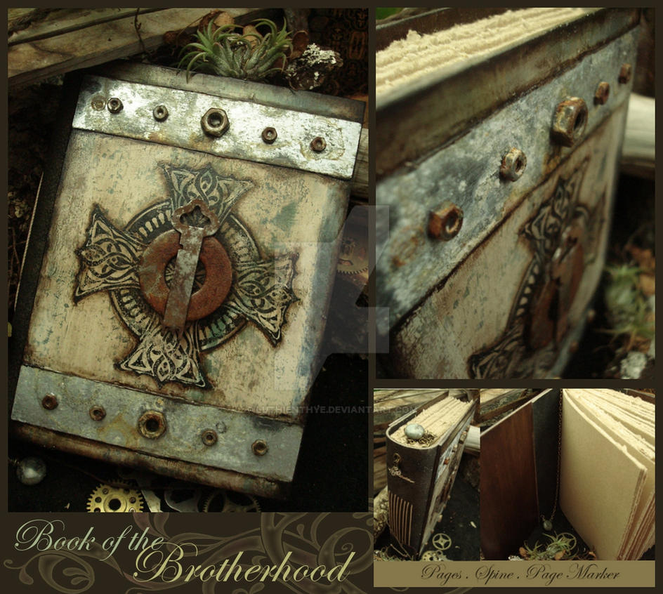 Book of the Brotherhood by LuthienThye
