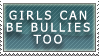 Female bullies exist