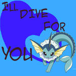 I'll Dive for you Valentine! Vaporeon