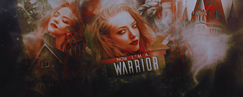 +Now I'm a Warrior [BANNER] by SaleySwillers