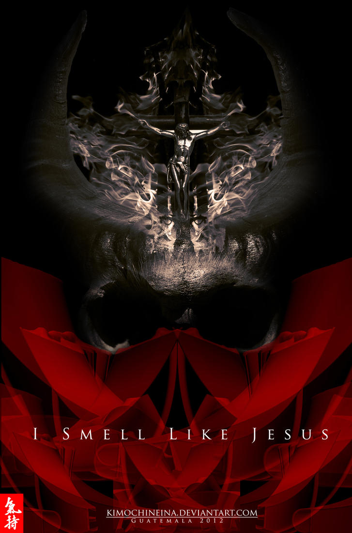 I Smell like Jesus DEAD 2 by KimochiNeina