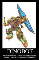 Demotivational Dinobot by Loanet