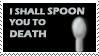 I shall SPOON you to DEATH by Otogakure-Akatsuki