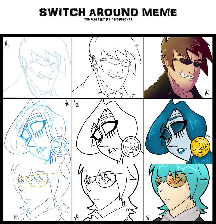Switch Around Collab Meme by RefractiveIllusion