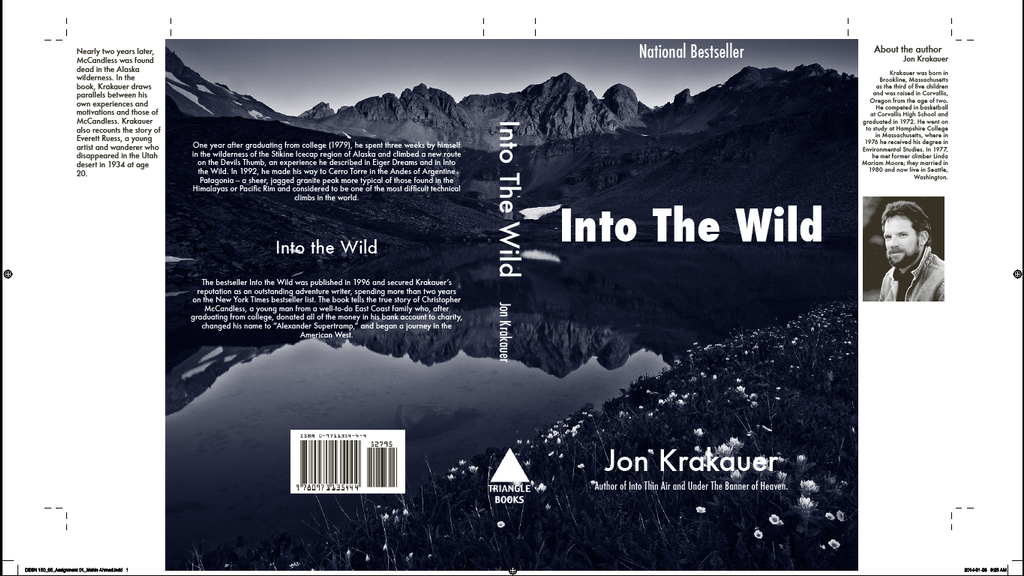 analysis of into the wild a non fiction book by american writer and mountaineer jon krakauer Title length color rating : into the wild by jon krakauer - this book into the wild is about how a young man wants to get away from the world he does escape from society, but ends up dying in the process.