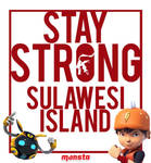 Stay Strong Sulawesi Island by revinchristianhatol