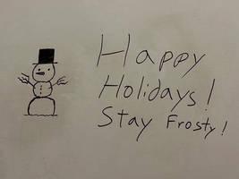 Whiteboard Shenanigans - 11) Stay Frosty by CyberPFalcon